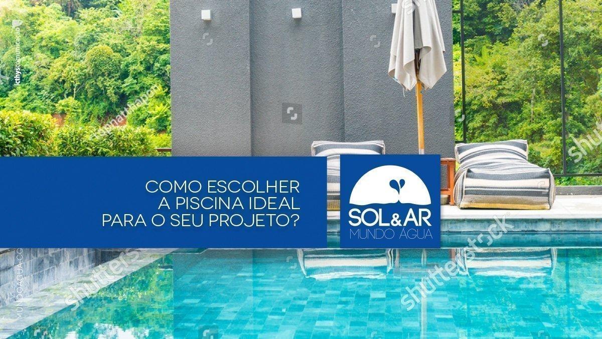 Como escolher a piscina ideal para o seu projeto?